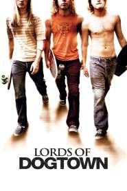 เด็กบอร์ดพันธุ์ซ่าส์ขาติดล้อ Lords of Dogtown (2005)