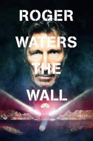 โรเจอร์ วอเทอร์ เดอะวอลล์ Roger Waters: The Wall (2014)