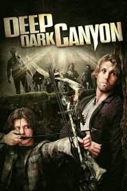 หนีล่าฝ่าเพชฌฆาต Deep Dark Canyon (2013)