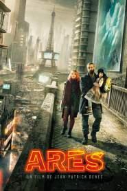 อาเรส นักสู้ปฏิวัติยานรก Ares (2016)