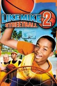เจ้าหนูพลังไมค์ ภาค 2 Like Mike 2: Streetball (2006)