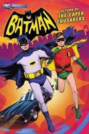 แบทแมน : การกลับมาของมนุษย์ค้างคาว Batman: Return of the Caped Crusaders (2016)