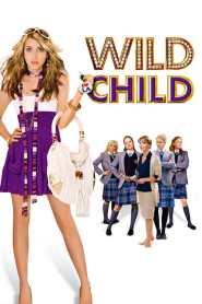 คุณหนูไฮโซ เปรี้ยวซ่าเกินร้อย Wild Child (2008)