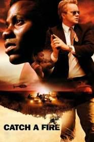 แผนล้างเลือด เชือดคนดิบ Catch a Fire (2006)