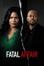 พิศวาสอันตราย Fatal Affair (2020)