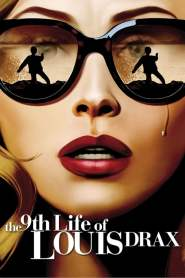 ชีวิตที่ 9 ของหลุยส์ ดรากซ์ The 9th Life of Louis Drax (2016)
