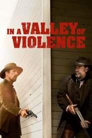 คนแค้นล้างแดนโหด In a Valley of Violence (2016)