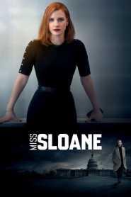 มิสสโลน เธอโลกทึ่ง Miss Sloane (2016)
