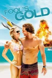 ตามล่าตามรัก ขุมทรัพย์มหาภัย Fool's Gold (2008)