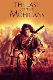 โมฮีกัน จอมอหังการ The Last of the Mohicans (1992)