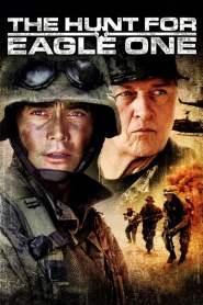 ยุทธการล่าเหยี่ยวเวหา The Hunt for Eagle One (2006)