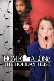 โดดเดี่ยวผู้น่ารัก 5 Home Alone: The Holiday Heist (2012)