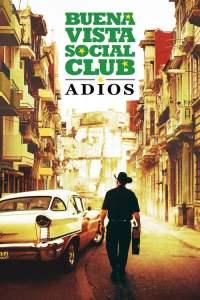 กู่ร้องก้องโลก Buena Vista Social Club: Adios (2017)