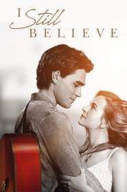 จะรักให้ร้อง จะร้องให้รัก I Still Believe (2020)