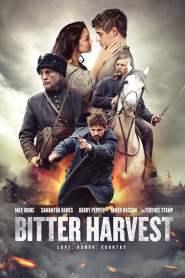 รักในวันรบ Bitter Harvest (2017)