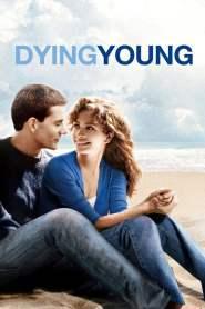หากหัวใจจะไม่บานฉ่ำ Dying Young (1991)