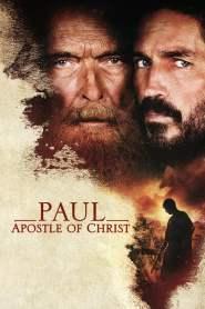เปาโล…นักบุญแห่งคริสตจักร Paul, Apostle of Christ (2018)
