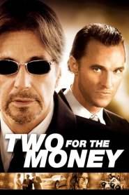พลิกเหลี่ยม มนุษย์เงินล้าน Two for the Money (2005)