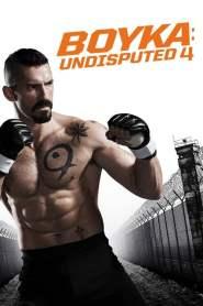 ยูริ บอยก้า นักชกเจ้าสังเวียน Boyka: Undisputed IV (2016)