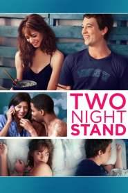 รักเธอข้ามคืน ตลอดไป Two Night Stand (2014)