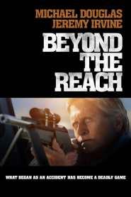 บียอนด์ เดอะ รีช Beyond the Reach (2014)