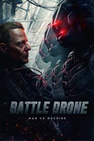สงครามหุ่นรบพิฆาต Battle Drone (2018)