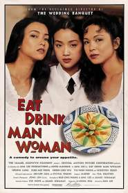 ชิวหาไร้รส Eat Drink Man Woman (1994)