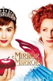 จอมโจรสโนไวท์กับราชินีบานฉ่ำ Mirror Mirror (2012)