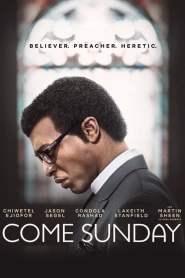 วันอาทิตย์แห่งศรัทธา Come Sunday (2018)