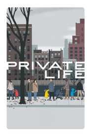 ไพรเวท ไลฟ์ Private Life (2018)