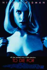 ผู้หญิงไต่สวรรค์ To Die For (1995)