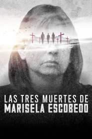 3 โศกนาฏกรรมกับมารีเซล่า เอสโคเบโด The Three Deaths of Marisela Escobedo (2020)