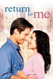 รักครั้งใหม่ หัวใจดวงเดิม Return to Me (2000)