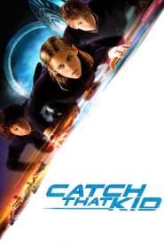 แสบจิ๋วจารกรรมเหนือฟ้า Catch That Kid (2004)