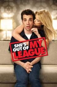 หนุ่มทะเล้นเล่นของสูง She's Out of My League (2010)