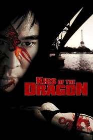 จูบอหังการ ล่าข้ามโลก Kiss of the Dragon (2001)