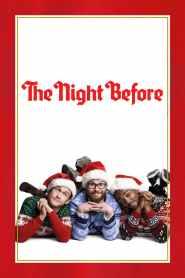 แก๊งเพี้ยนเกรียนข้ามคืน The Night Before (2015)
