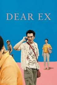 รักเก่า ใครมาก่อน Dear Ex (2018)