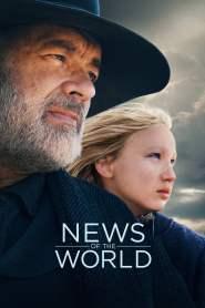 นิวส์ ออฟ เดอะ เวิลด์ News of the World (2020)
