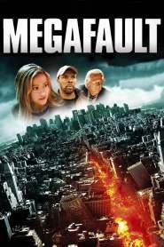 มหาวิปโยควันโลกแตก MegaFault (2009)