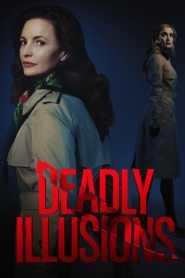 หลอน ลวง ตาย Deadly Illusions (2021)