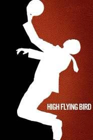 สุดเพดานฟ้า High Flying Bird (2019)