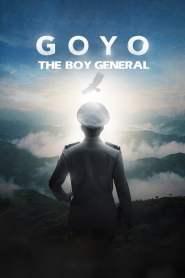 โกโย นายพลหน้าหยก Goyo: The Boy General (2018)