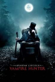 ประธานาธิบดี ลินคอล์น นักล่าแวมไพร์ Abraham Lincoln: Vampire Hunter (2012)