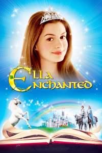 เจ้าหญิงมนต์รักมหัศจรรย์ Ella Enchanted (2004)