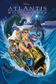 แอตแลนติส 2 ผจญภัยแดนอาถรรพ์ Atlantis: Milo's Return (2003)