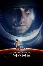 วิกฤตการณ์ดาวอังคารมรณะ The Last Days on Mars (2013)