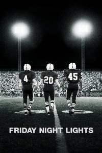 เส้นทางสู่ฝัน วันแห่งชัยชนะ Friday Night Lights (2004)