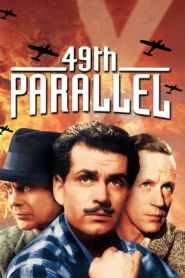 ฝ่านรกสมรภูมิเดือด 49th Parallel (1941)