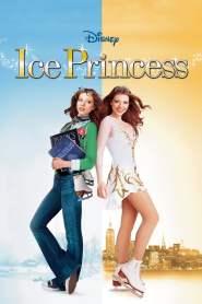 ไอซ์ พริ๊นเซส สเก็ตหัวใจแรงเกินฝัน Ice Princess (2005)
